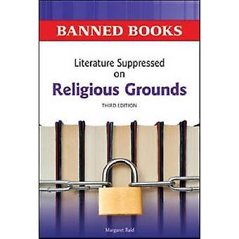 Litteratur undertryckt på religiösa grunder av Margaret Bald - 9780816