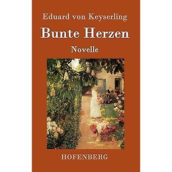 Bunte Herzen by Eduard Von Keyserling - 9783843087094 Book