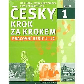 New Czech Step by Step 1 - Workbook 1 - lessons 1-12 - 2016 by Lida Hol