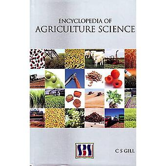 Encyclopedia of Agriculture Science by C. S. Gill - 9788189741754 Book