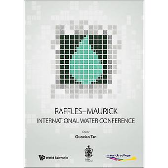 Raffles-Maurick International Water Conference - Raffles Institution -