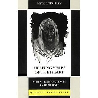 Helping Verbs of the Heart (New edition) by Peter Esterhazy - Michael