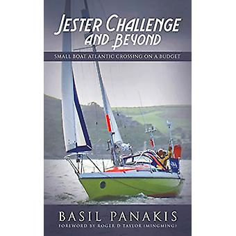 Jester Challenge and Beyond - Small Boat Atlantic Crossing on a Budget