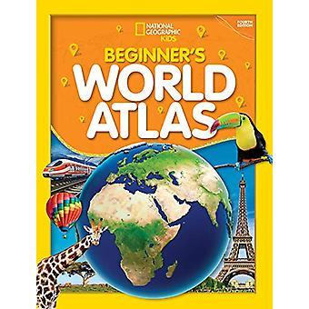 National Geographic Kids Beginner's World Atlas (aggiornamento 2019) (Atlante)