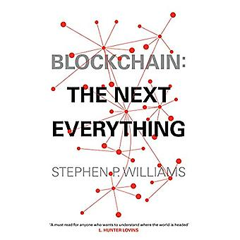 Blockchain - The Next Everything by Stephen P Williams - 9781471184222