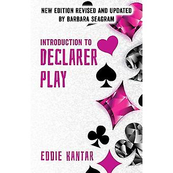 Introduction to Declarer Play by Eddie Kantar - 9781771400565 Book
