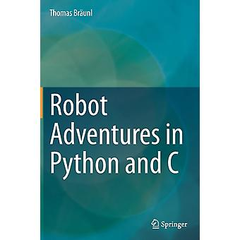 Robot Adventures in Python and C by Braunl & Thomas