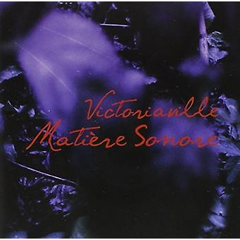 Victoriaville Matiere Sonore [CD] USA import