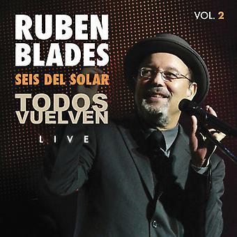 Ruben Blades - Ruben Blades: Vol. 2-Seis Del Solar-Todos Vuelven-Live [CD] USA import