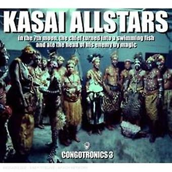 Kasai Allstars - In the 7th Moon the Chief Turned Into a [CD] USA import