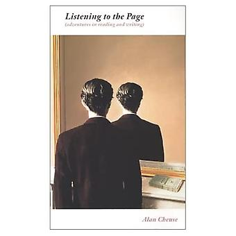 Listening to the Page: Adventures in Reading and Writing