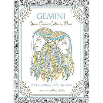 Gemini Your Cosmic Coloring Book by Woods & Mecca