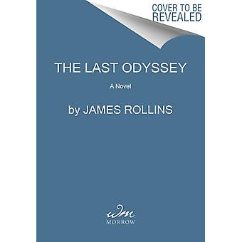 The Last Odyssey by Rollins & James