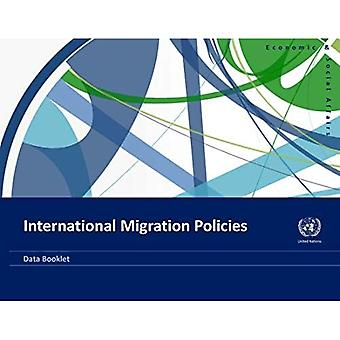 International Migration Policies: Data Booklet (Statistical papers - United Nations (Ser. A), Population and vital statistics report)