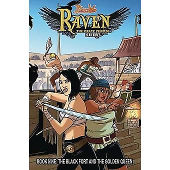 Prinsloze Raaf De Piratenprinses Boek 9 Het Zwarte Fort en de Gouden Koningin