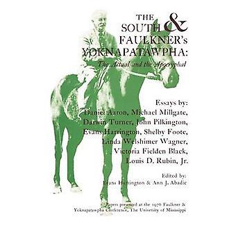 Etelä ja Faulkner's Yoknapatawpha - Todellinen ja Apocryphal