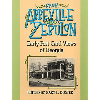 From Abbeville to Zebulon by Edited by Gary L Doster