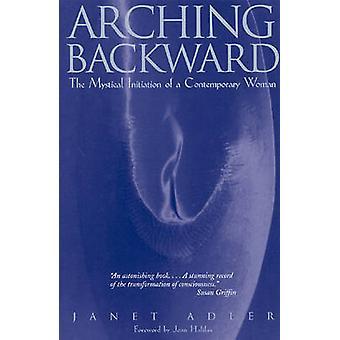 Arching Backward av Janet Adler