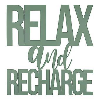Entspannen und aufladen Metallic Wandschild