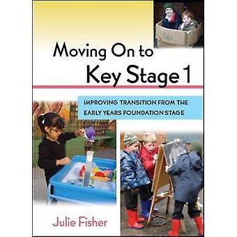 Gå vidare till nyckel etapp 1 förbättra över gången från Earl av Julie Fisher