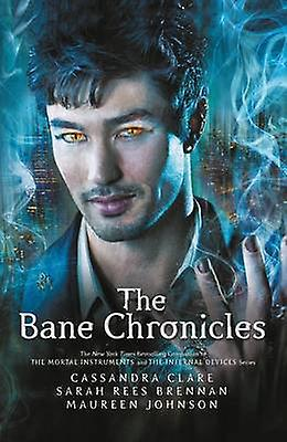 Bane Chronicles 9781406361322 by Cassandra Clare