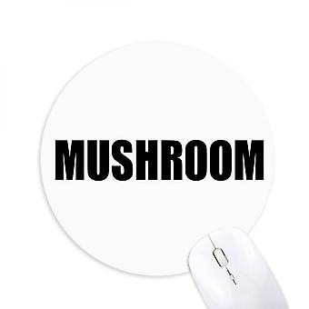 Mushroom Vegetable Name Foods Round Non-slip Rubber Mousepad Game Office Mouse Pad