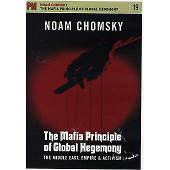 Noam Chomsky - Mafia Principle of Global Hegemony: Middle East Em [DVD] USA import