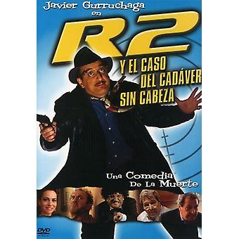R2 Y El Caso Del Cadaver Sin Cabeza [DVD] USA import
