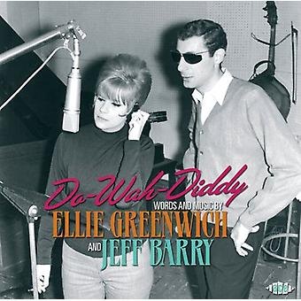 Do-Wah-Diddy Words & Music by Ellie Greenwich & Je - Do-Wah-Diddy Words & Music by Ellie Greenwich & Je [CD] USA import
