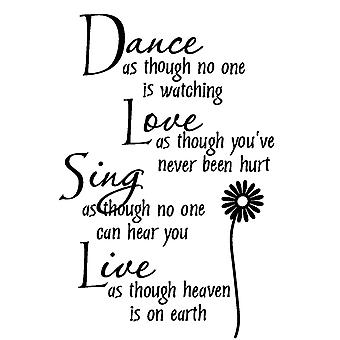 TRIXES Dance Love Sing Live Wall Decal Sticker Life Affirming Quote Wall Decal Sticker Colour Black