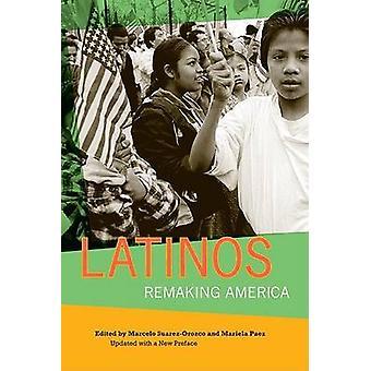 Latinos - refaire l'Amérique par Marcelo Suarez-Orozco - Mariela Paez - 9