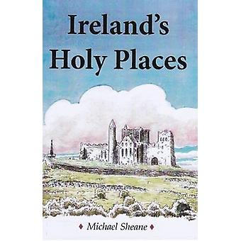 Ireland's Holy Places by Michael Sheane - 9780722346655 Book