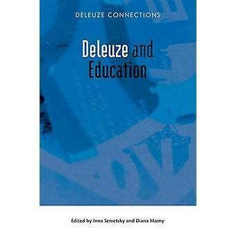 Deleuze ja koulutus Inna Semetsky - 9780748643028 Kirja
