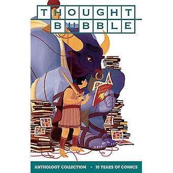 Thought Bubble Anthology Collection - 10 Years of Comics by Charlie Ad