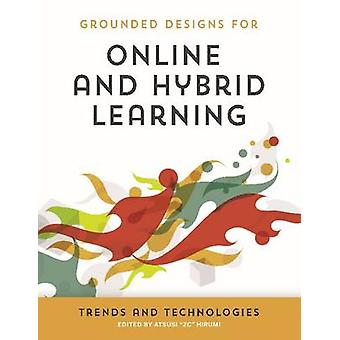 Online and Hybrid Learning Trends and Technologies by Mark Gura - 978