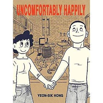 Onaangenaam gelukkig door Yeon-Sik Hong - Hellen Jo - 9781770462601 Bo