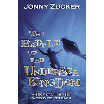 La bataille du Royaume sous-marin par Jonny Zucker - Bo 9781781277102