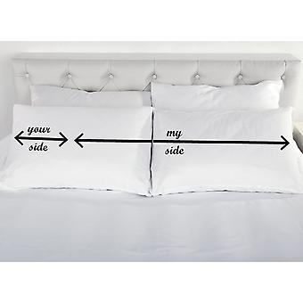 My Side Your Side Novelty Pillowcases