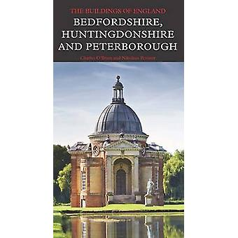 Bedfordshire - Huntingdonshire and Peterborough by Charles O'Brien -