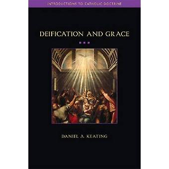 Deification and Grace by Daniel Keating - 9781932589375 Book