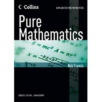 Collins avancées mathématiques - mathématiques pures