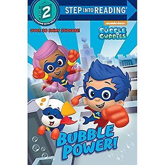 Potere di bolla! (Bubble Guppies) (Passaggio in lettura: un libro di passaggio 2)