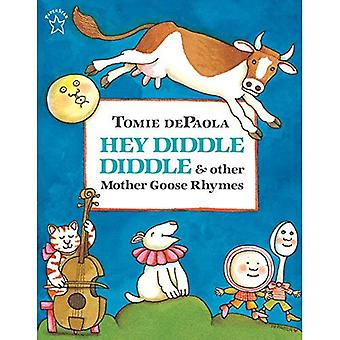 Hey Diddle Diddle & andere Mother Goose Rhymes