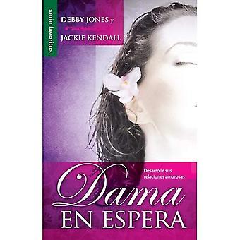 Dama en Espera = Lady in Waiting