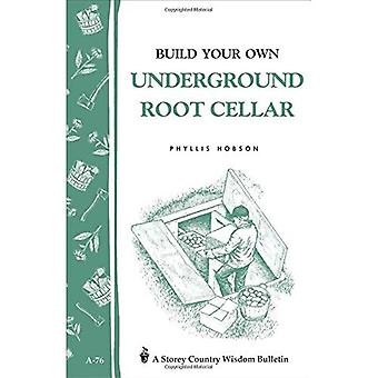 Build an Underground Root Cellar