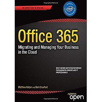 Office 365: La migrazione e la gestione del Business nel Cloud: la migrazione e la gestione del Business nel Cloud
