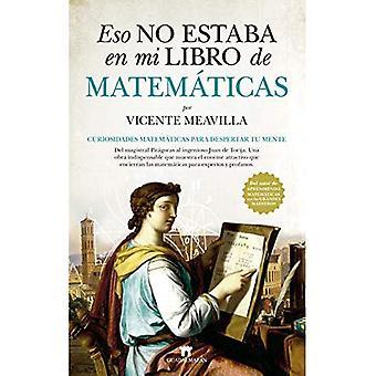Eso No Estaba En Mi Libro� de Matematicas