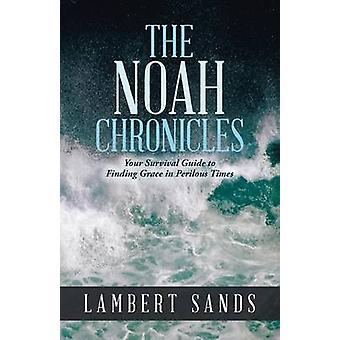 As Crônicas de Noah por areias e Lambert