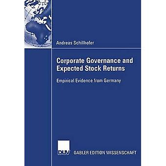 Corporate Governance and Expected Stock Returns  Empirical Evidence from Germany by Schillhofer & Andreas