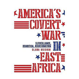 USA: s hemliga krig i Östafrika - övervakning - Rendition - Assas